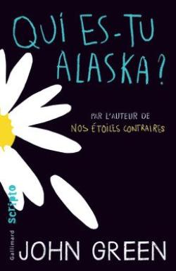 Article découverte : Qui es-tu Alaska ?, John Green