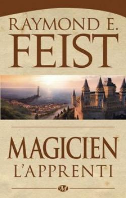 Magicien, l'apprenti de Raymond E. Feist