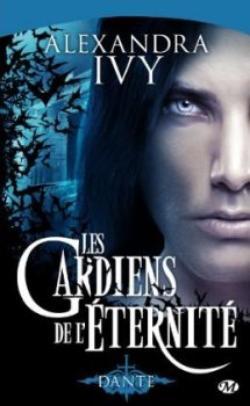 Dante - Les gardiens de l'éternité d'Alexandra Ivy