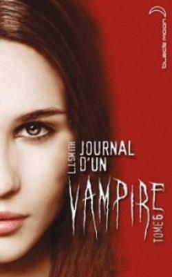 Journal d'un vampire, tome 6 de Lisa Jane Smith