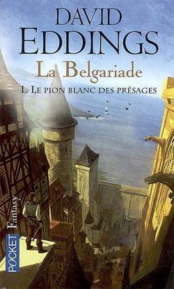 Le pion blanc des présages, tome 1, La Belgariade de David Eddings