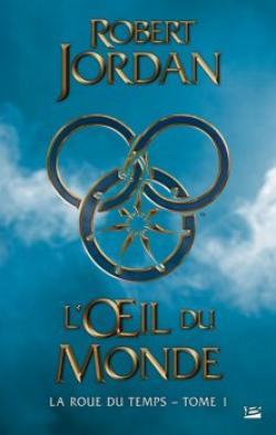 La Roue du Temps, intégrale, tome 1 : L'Oeil du Monde de Robert Jordan