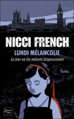 Lundi mélancolie : le jour où les enfants disparaissent de Nicci French