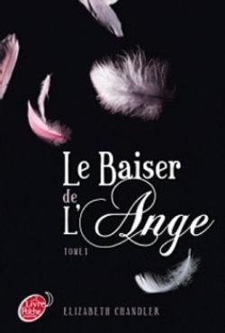 Le baiser de l'ange, T1 : L'accident d'Elizabeth Chandler