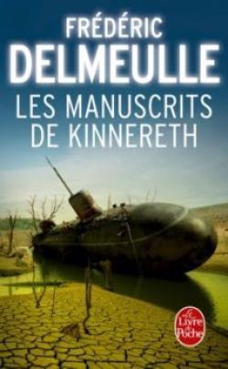Les manuscrits de Kinnereth de Frédéric Delmeulle