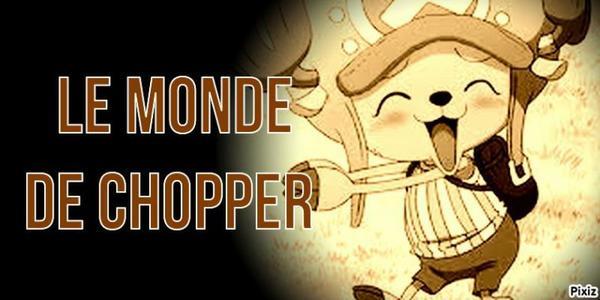 Le monde de Chopper