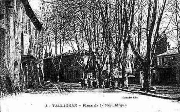 TAULIGNAN - HIER & AUJOURD'HUI (6)