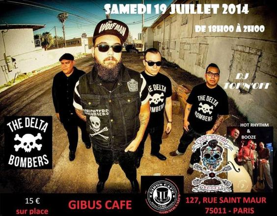 Rock'n'Roll Riot with The DELTA BOMBERS au Gibus Café Paris