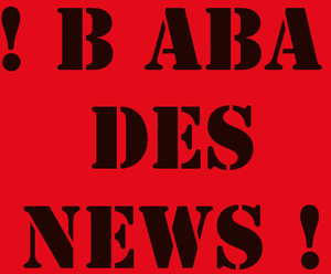 B ABA DES NEWS is Coming Honey ..