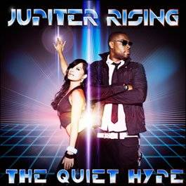 The Quiet Hype / Flip My Switch (NEW)-Jupiter Rising (2009)