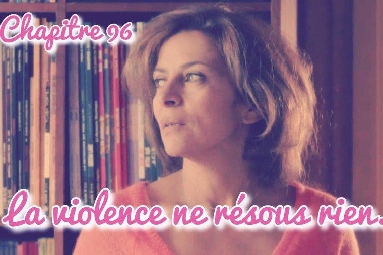 Chapitre 96 - La violence ne résous rien.