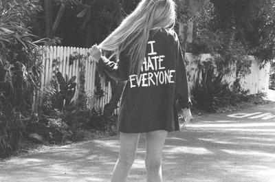 La haine.