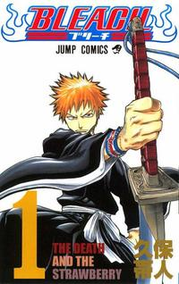 Bleach - tome 1 - The Death and the stawberry