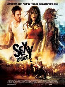 Sexy Dance 2 ( 2008 )