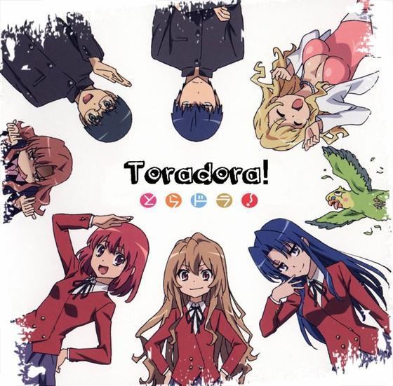 とらドラ! / Toradora!