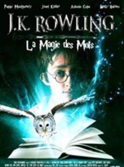 Biopic : JK Rowling : La magie des mots (n°3).