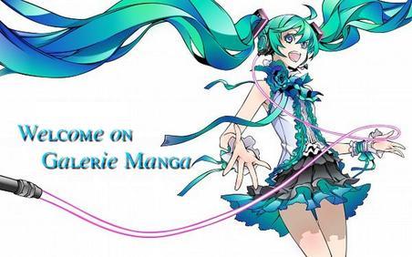 Bienvenue sur Galerie Manga ! ♫