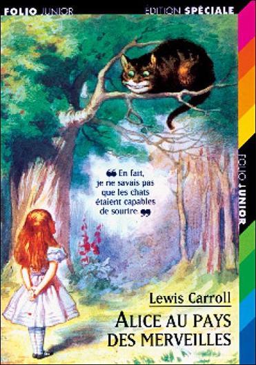 Alice au pays des Merveilles de Lewis Carroll.