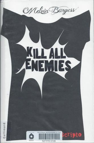 Kill all Enemies / Melvin Brugess