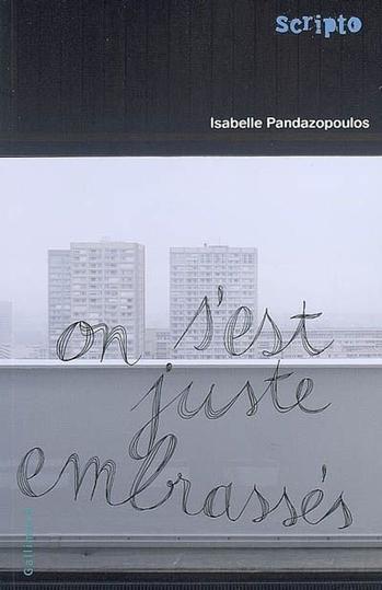 On s'est juste embrassés / Isabelle Pandazopoulos