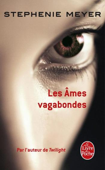 Les âmes vagabondes / Stephenie Meyer