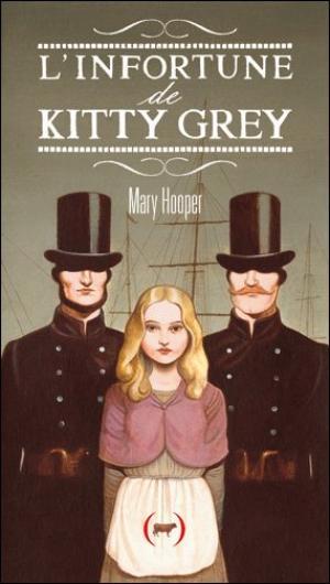 L'infortune de Kitty Grey || Mary HOOPER