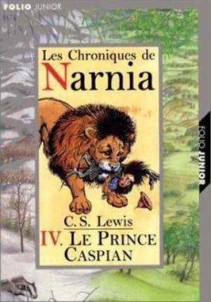 Le monde de Narnia, tome 4 : LE PRINCE CASPIAN || C.S. LEWIS