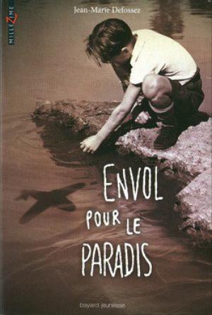 Envol pour le paradis || Jean-Marie DEFOSSEZ