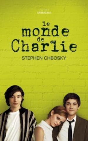 Le monde de Charlie / Pas raccord de Stephen Chbosky