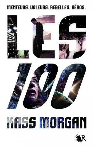 Les 100 de Kass Morgan.
