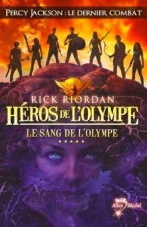 Le sang de l'Olympe de Rick Riordan