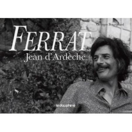 """Livre  """"Jean d'Ardèche """" de  Georges BOURQUARD (8 Fèvrier 2011)"""