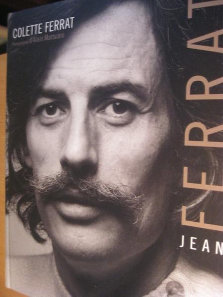 """Livre  """" Jean FERRAT - de Colette FERRAT """" (13 Octobre 2011)"""