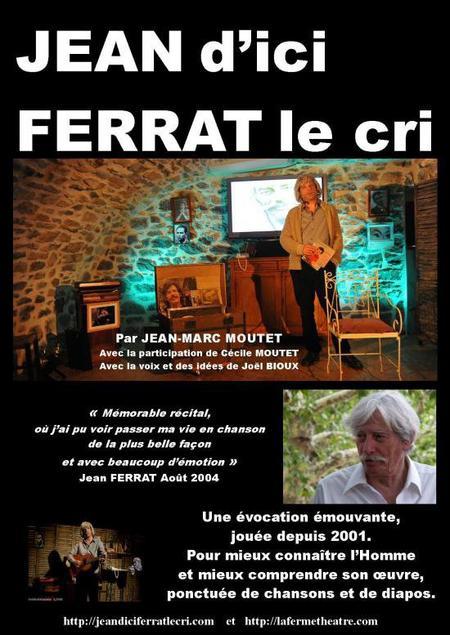 """Affiche du Spectacle """" JEAN d'ici FERRAT le CRI """""""