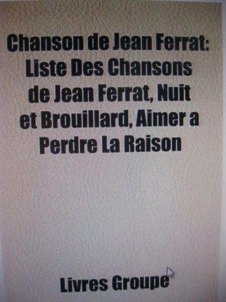 Liste de chansons de Jean FERRAT ayant été censurés à la télévision ou à la radio à un certaine époque