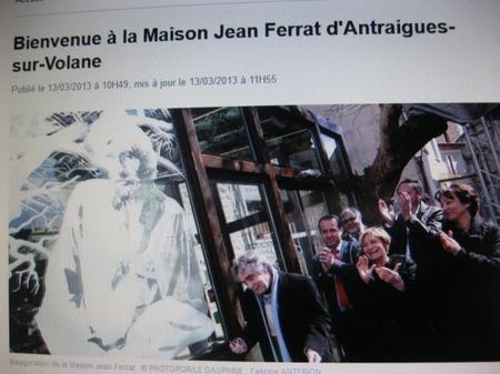 2013) Bienvenue à la Maison Jean FERRAT d'Antraigues-sur-Volane (07530)