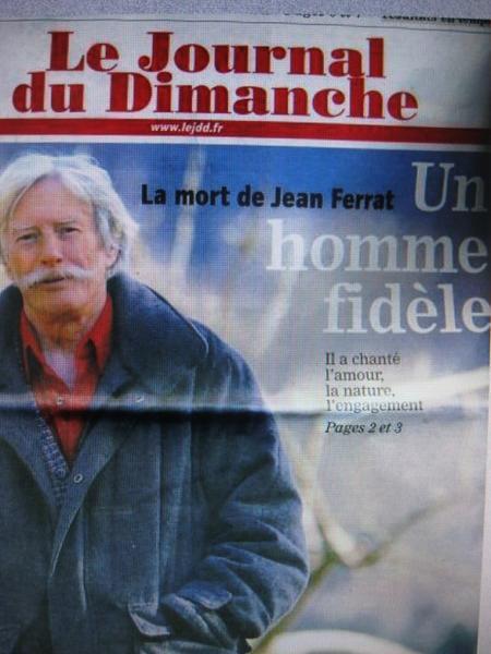 """Le Journal du Dimanche """" Jean FERRAT un homme fidèle """" (14 Mars 2010)"""