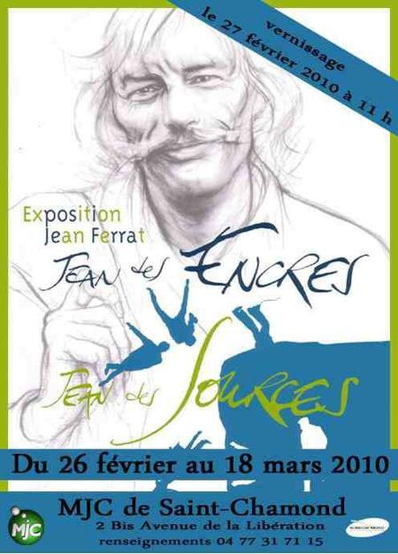 2010)  Exposition Jean des Encres Jean des Sources du 26 Février au 18 Mars 2010 à Saint-Chamond (42400)