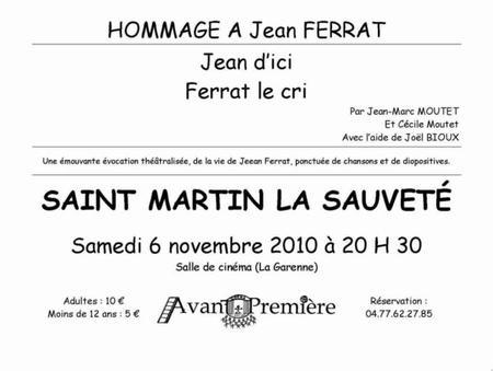 2010)  Jean d'ici FERRAT le cri à Saint Martin le Sauveté  ( 42260) le 6 Novembre 2010