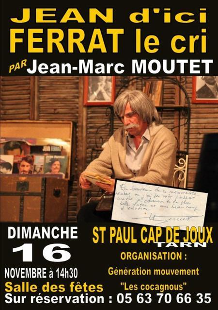 2014) '' Jean d'ici FERRAT le cri '' à Saint Paul Cap de Joux (81220) le 16 Novembre 2014