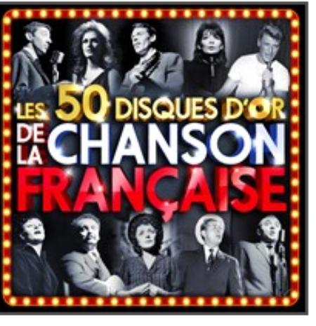 2014) Les 50 Disques d'Or de la Chanson Française (Chez WagramMusic