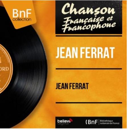 2014) Jean FERRAT (Feat . MILTON et son orchestre) Chez BNF Collection - le 19 Mars 2014