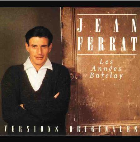 2014) Jean FERRAT - Les années BARCLAY - Versions Originales Chez Gérard MEYS PRODUCTION ( le 3 Mai 2014)