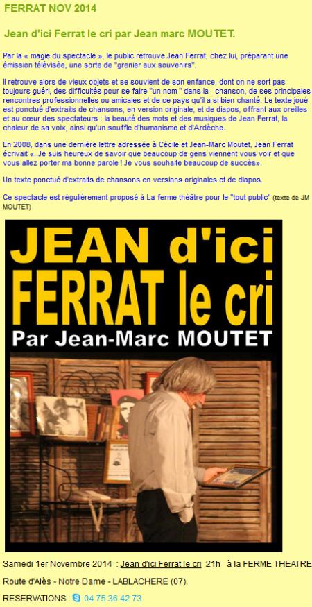 """2014) """" Jean d'ici FERRAT le cri """"  plusieurs dates du spectacle"""