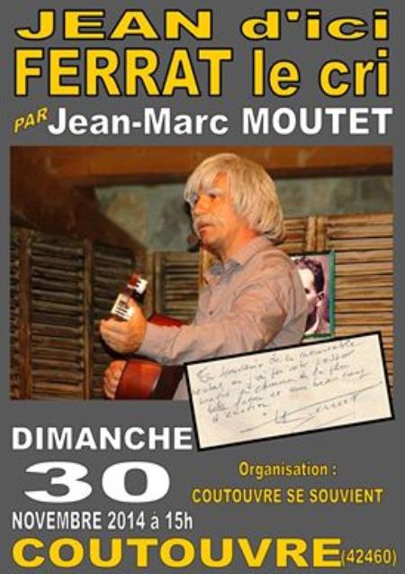 2014) Jean d'ici FERRAT le cri à Contouvre (42460)  le 30 Novembre 2014