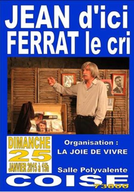 2015)  Jean d'ici FERRAT le cri à COISE (7380) le 25 Janvier 2015