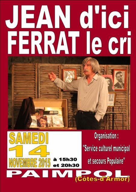 2015) Jean d'ici FERRAT le cri à PAIMPOL (22500) le 14 Novembre 2015