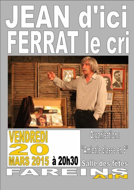 2015) Jean d'ici FERRAT le cri à Fareins (01480)  le 20 Mars 2015