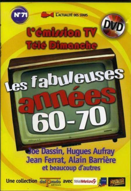 2014) DVD n° 71 les fabuleuses années 60-70
