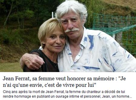 2015) Jean FERRAT, sa femme  veut honorer sa mémoire (Article de presse)